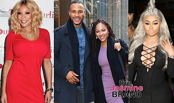 Celebrity Stalking: Wendy Williams, Meagan Good, DeVon Franklin, Blac Chyna, Naya Rivera, Chilli [Photos]