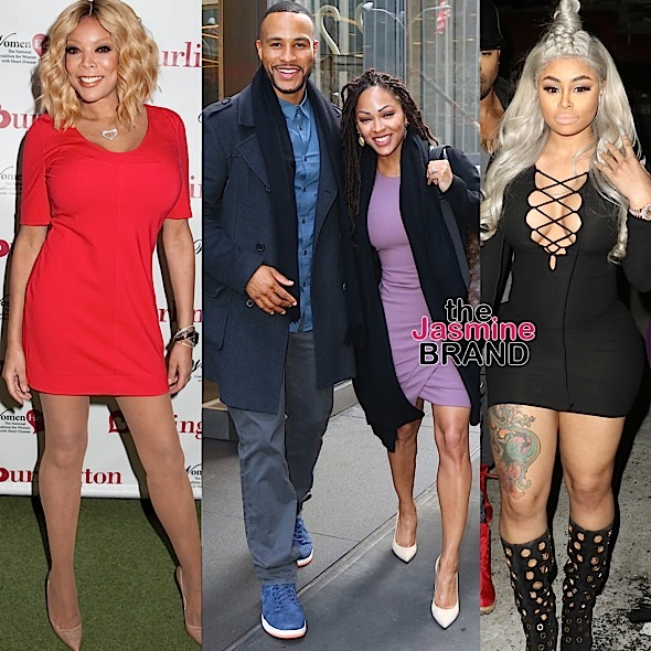 Wendy Williams, DeVon Franklin, Blac Chyna
