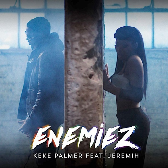 Keke Palmer Joins Island Records, Releases 'Enemiez' Video featuring Jeremih [VIDEO]