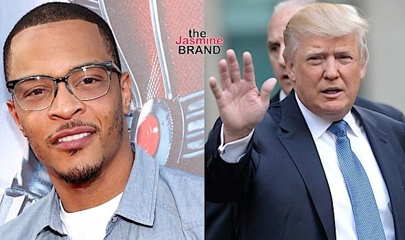 T.I. Calls Trump Tangerine Tanned Muskrat Scrotum Skinned, Diarrhea Faced Dog