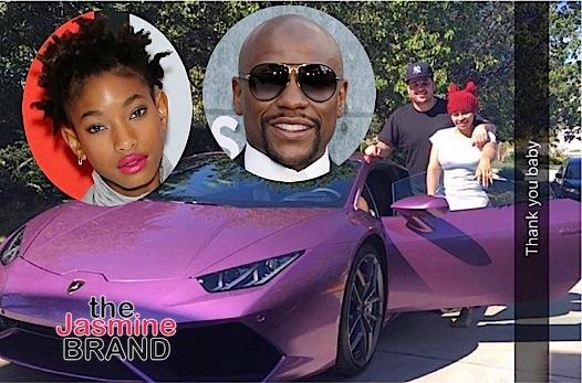 Rob Kardashian Gifts Blac Chyna New Lambo, Willow Hides New Boyfriend + Floyd Mayweather Spends $300K On Vacay