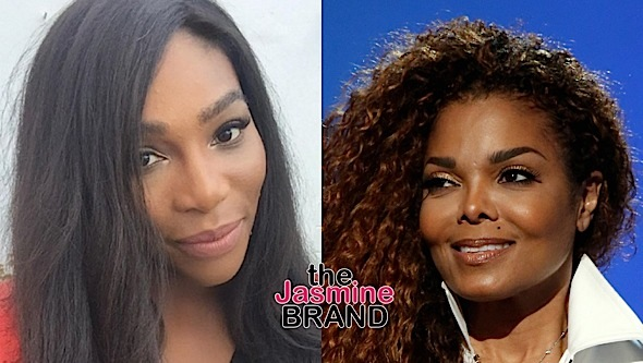 Serena Williams, Janet Jackson
