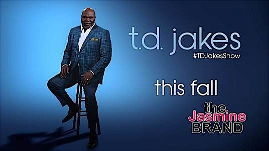 'T.D. Jakes' Talk Show Premieres September
