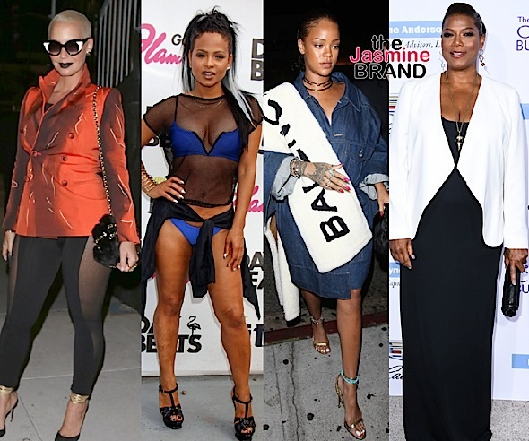 Amber Rose, Christina Milian, Rihanna, Queen Latifah
