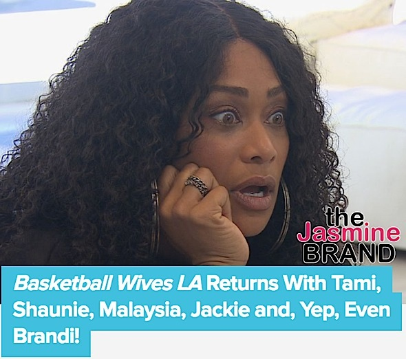 See the Teaser: 'Basketball Wives LA' Returns With Shaunie O'Neal, Tami Roman, Jackie Christie, Malaysia Pargo, Brandi Maxiell & Angel Brinks [VIDEO]