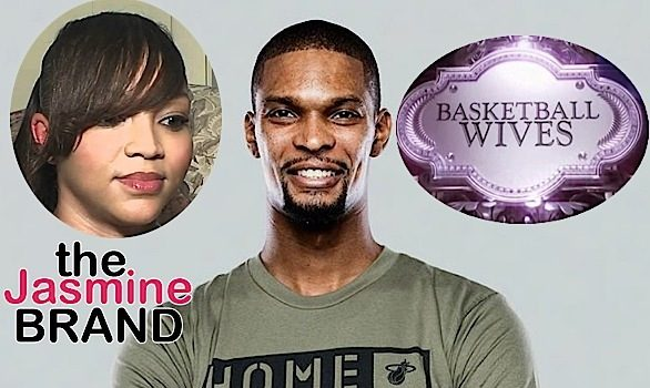 (EXCLUSIVE) Chris Bosh Baby Mama Wants Docs Proving He Got Her Fired From 'Basketball Wives'