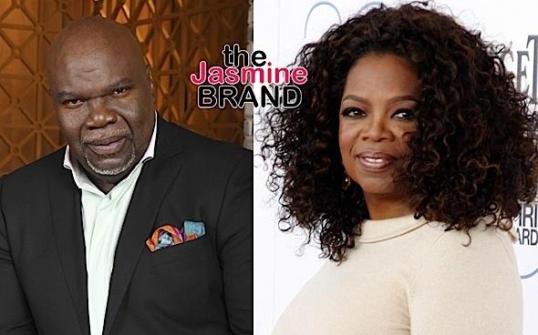 Bishop T.D. Jakes, Oprah Winfrey