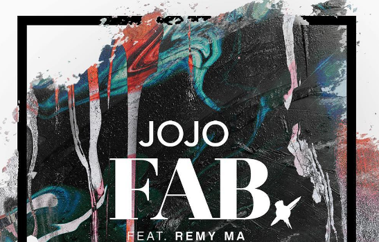 """JoJo Enlists Remy Ma for """"FAB"""" [New Music]"""