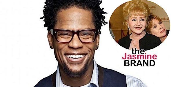 DL Hughley On Debbie Reynolds Death: Black Mama's Don't Die Because of Their Kids!