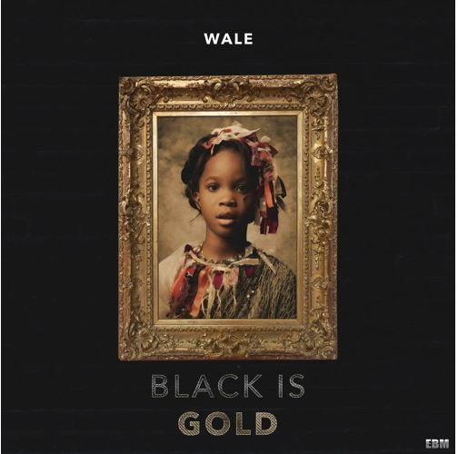 "Wale Pays Homage To Lupita Nyong'o, Viola Davis & Issa Rae In ""Black Is Gold"" [New Music]"