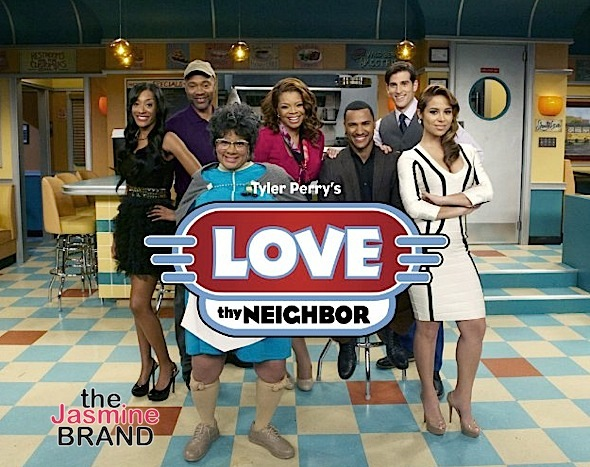 """Tyler Perry's """"Love Thy Neighbor"""" & """"For Better or Worse"""" Will NOT Return"""