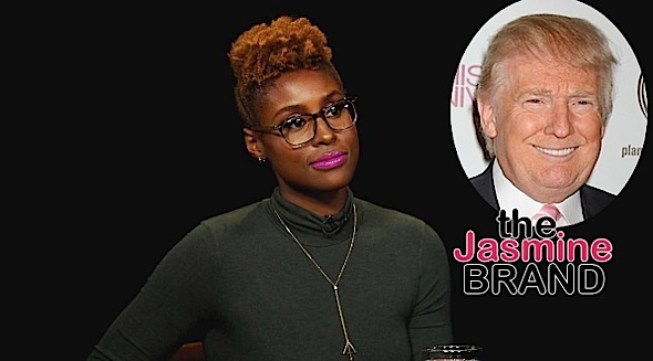 Issa Rae Calls Trump & His Twitter Behavior Scary: It gets worse and worse. [VIDEO]