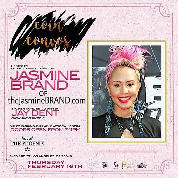 #CoinConvos Hosted By Jasmine Brand In Hollywood [You're Invited!]