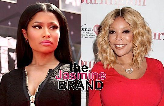 Wendy Williams To Nicki Minaj: You're a headache to work with!