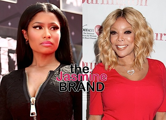 Wendy Williams To Nicki Minaj: You're a headache to work with!
