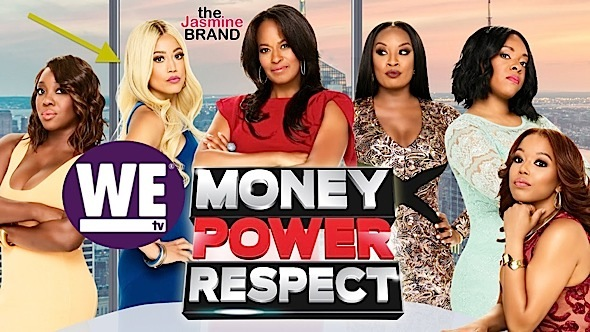 "(EXCLUSIVE) WE tv Hit With $5 Million Defamation Lawsuit Over ""Money Power Respect"" Show"
