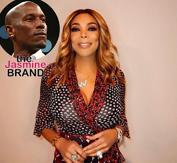 Wendy Williams Insinuates Tyrese Is Gay