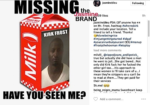 Kirk Frost's Baby Mama Is Looking Looking For Him: You can run, but you can't hide!