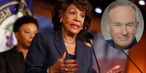 Maxine Waters Wants Bill O'Reilly In Jail