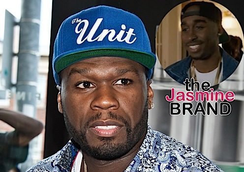 50 Cent Trashes New Tupac Film: I want my money back!