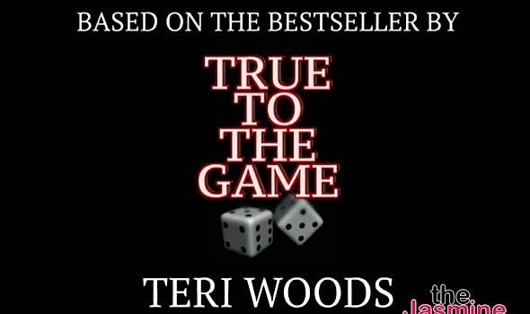 """EXCLUSIVE: """"True To The Game"""" Movie Sequel On The Way"""