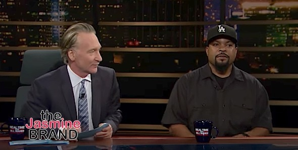 Ice Cube Confronts Bill Maher Over the N-Word: Sometimes you sound like a redneck trucker