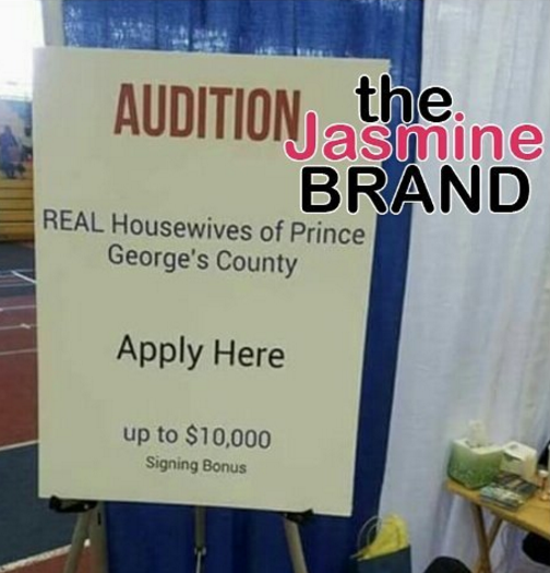 """Real Housewives of Prince George's County"" Casting?"