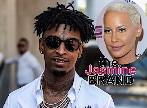 21 Savage: Amber Rose Would Be Dead If She Cheated On Me