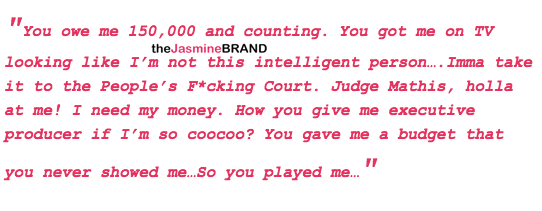 Joseline Says Mona Scott-Young Owes Her 150k: Judge Mathis Help Me!