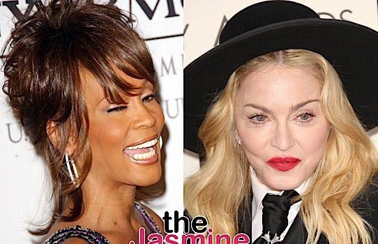"Madonna Called Whitney Houston ""Horribly Mediocre"""