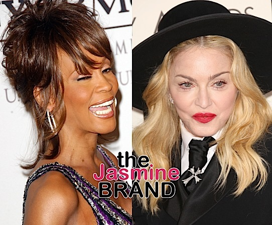"Madonna Called Whitney Houston ""Horribly Mediocre"""