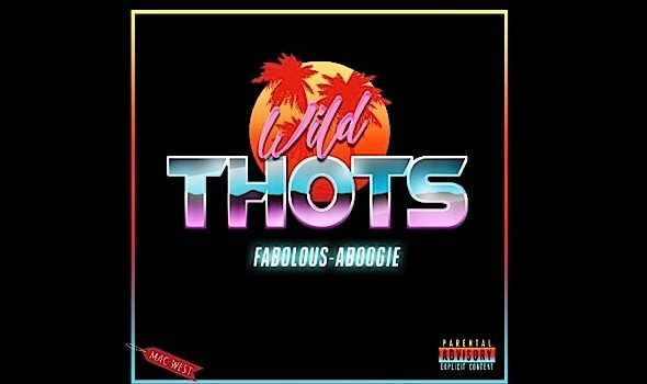 "A Boogie & Fabolous Release ""Wild Thots"" [New Music]"