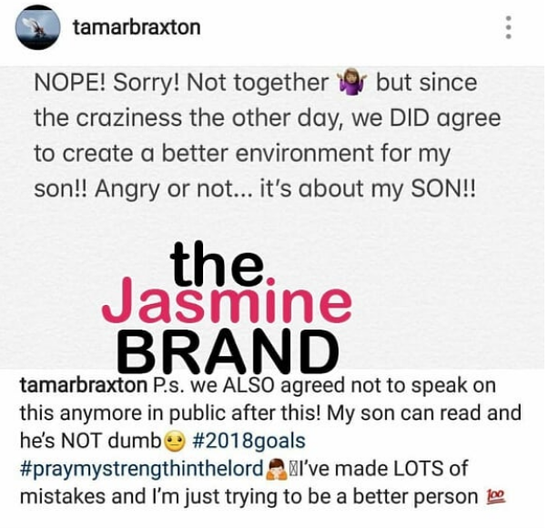 Tamar Braxton Says She Has NOT Reconciled w/ Ex Vincent: We want a better environment for our son.