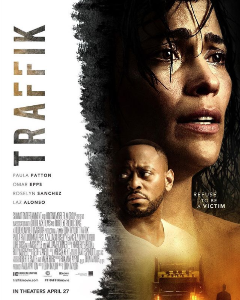 """Traffik"" Starring Paula Patton, Omar Epps, Laz Alonso, Roselyn Sanchez [Trailer]"