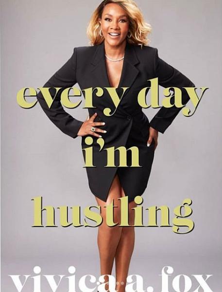 Vivica A. Fox Pens New Book, Every Day I'm Hustling