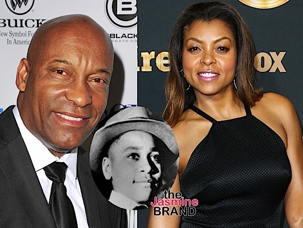 Taraji P. Henson To Produce and Star In Emmett Till  Biopic, John Singleton To Direct