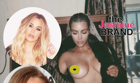 Khloe Kardashian Co-Signs Kim K's Topless Shoot + Approves Of Her Dragging Lindsay Lohan