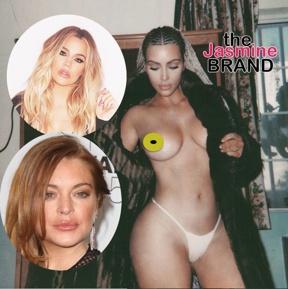 Khloe Kardashian Co-Signs Kim K's Topless Shoot + Approves Of Her Dragging Lindsay Lohan