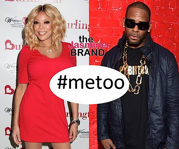 Wendy Williams Sick of #MeToo Moment + Calls R. Kelly A 'Pig'