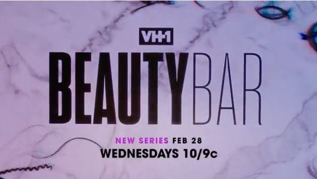"EXCLUSIVE: ""VH1 Beauty Bar"" – New Reality Show Follows Hairstylists & Make-Up Artists"