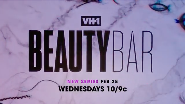 "EXCLUSIVE: ""VH1 Beauty Bar"" - New Reality Show Follows Hairstylists & Make-Up Artists"