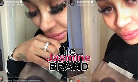 Blac Chyna Cries On Social Media [VIDEO]