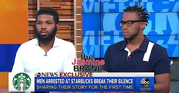 Men Arrested At Philadelphia Starbucks Speak Out – This Has Been Going On For Years!