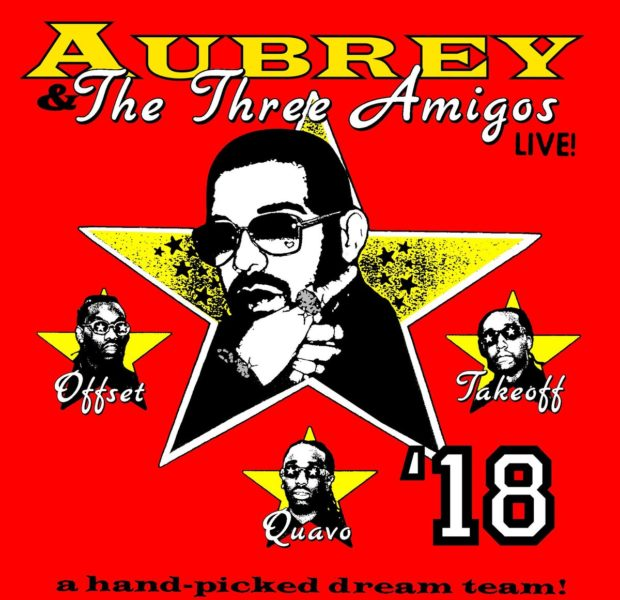 Drake & The Migos Announce 'Aubrey and the Three Amigos' Tour