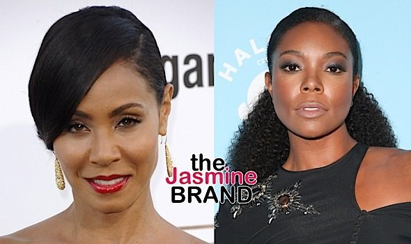 Jada Pinkett-Smith & Gabrielle Union Discuss 17-Year Feud: It Was Some Petty @$$ Sh*t!