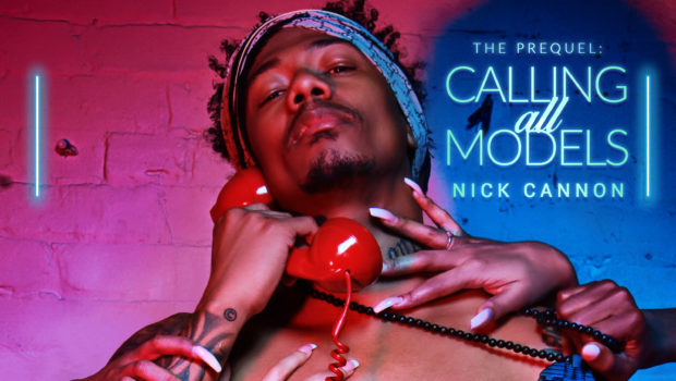 "Nick Cannon Releases New EP, ""Calling All Models"""