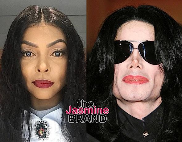 Taraji P. Henson MUA Explains Why Actress Resembles Michael Jackson