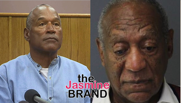 OJ Simpson To Bill Cosby – Rapists Are Frowned Upon In Prison, Watch Your Back!