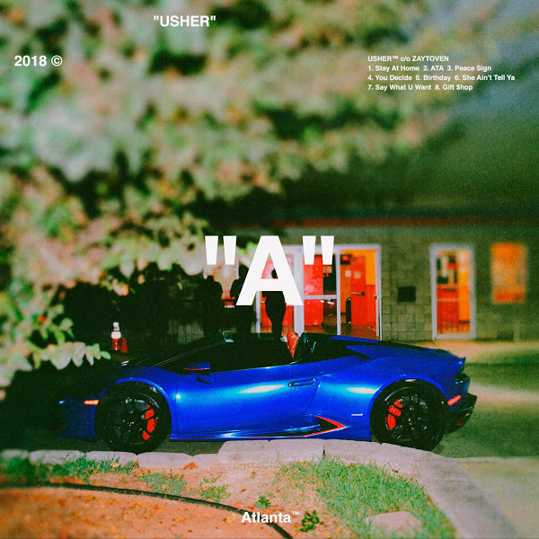 "Stream Usher's New EP ""A"" Produced By Zaytoven"