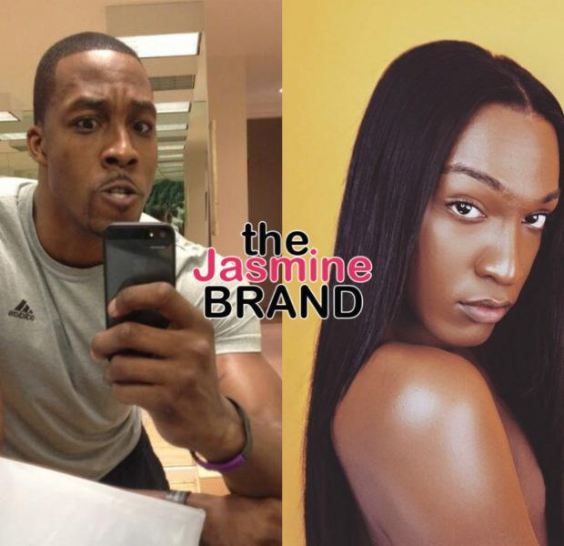Dwight Howard Accused of Sleeping W/ Trans Women At Sex Party, Gay Man Says He's Being Threatened By NBA Star's Pastor